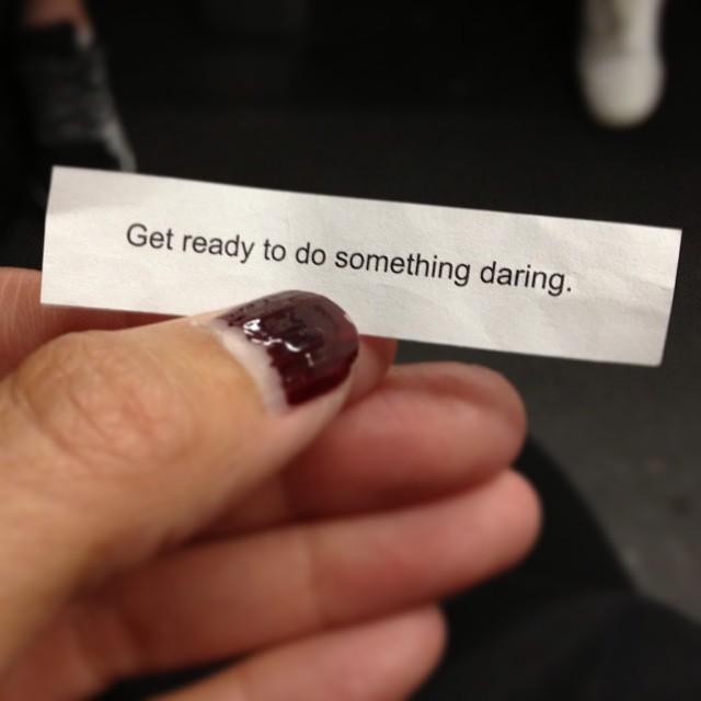 do something daring
