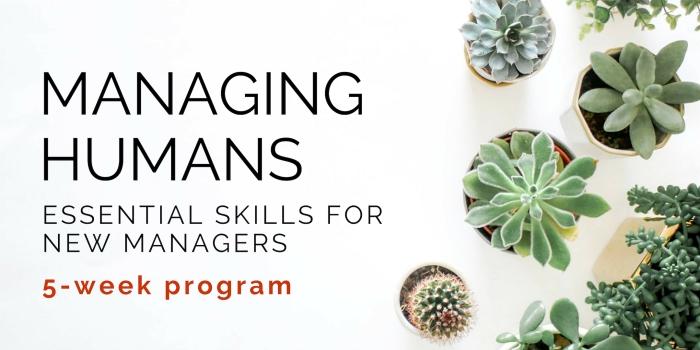 Managing Humans 5-Week Program